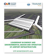 Leadership in Energy and Environmental Design and Operation of Airport Infrastructures