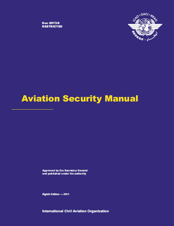 Aviation Security Manual (Doc 8973 U2013 Restricted)