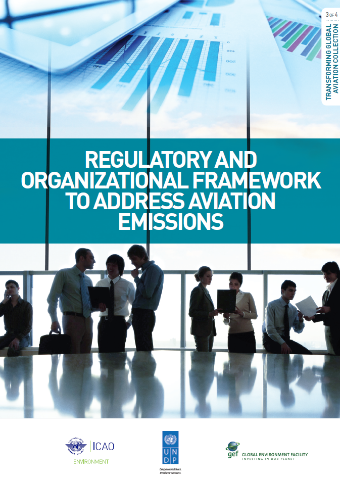 Regulatory and organizational framework to address aviation